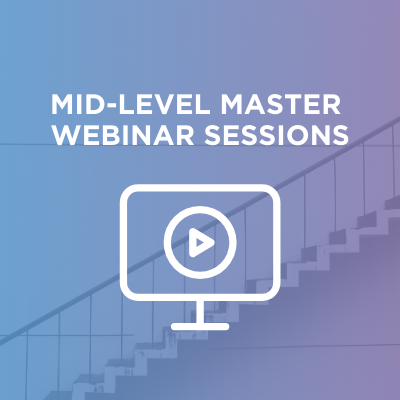 Mid-Level Master Sessions
