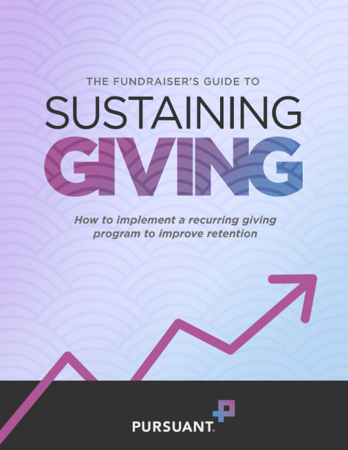 The Fundraiser's Guide to Sustaining Giving